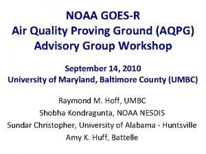 NOAA GOESR Air Quality Proving Ground AQPG Advisory