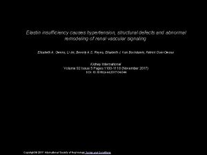 Elastin insufficiency causes hypertension structural defects and abnormal