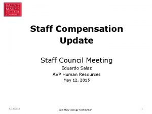 Staff Compensation Update Staff Council Meeting Eduardo Salaz