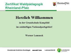 Zertifikat Waldpdagogik RheinlandPfalz Herzlich Willkommen in der Grundschule