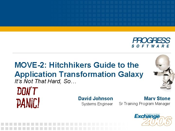 MOVE2 Hitchhikers Guide to the Application Transformation Galaxy
