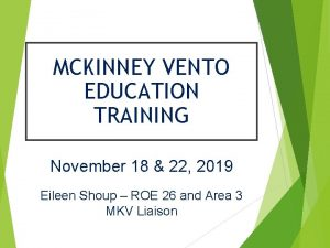 MCKINNEY VENTO EDUCATION TRAINING November 18 22 2019