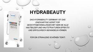 HYDRABEAUTY DAS HYDRABEAUTY GERMANY IST DAS EINZIGARTIGE GERT