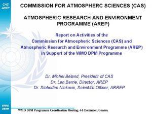 CAS AREP COMMISSION FOR ATMOSPHERC SCIENCES CAS ATMOSPHERIC
