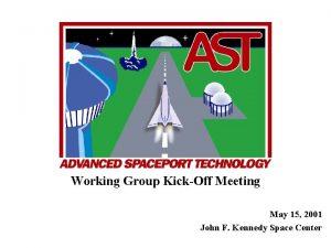 Working Group KickOff Meeting May 15 2001 John