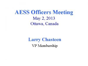 AESS Officers Meeting May 2 2013 Ottawa Canada
