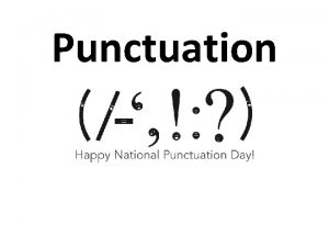 Punctuation What Are Punctuation Marks and Why Are