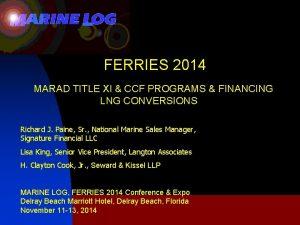 FERRIES 2014 MARAD TITLE XI CCF PROGRAMS FINANCING