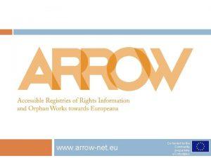 www arrownet eu Cofunded by the Community programme