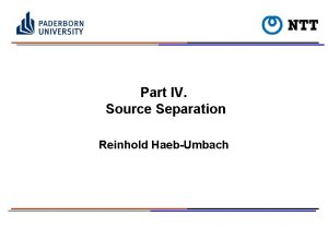 Part IV Source Separation Reinhold HaebUmbach Source Wikipedia