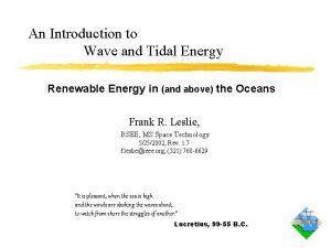 An Introduction to Wave and Tidal Energy Renewable