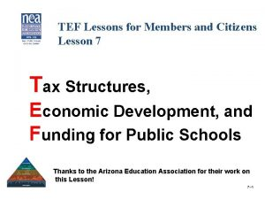 TEF Lessons for Members and Citizens Lesson 7