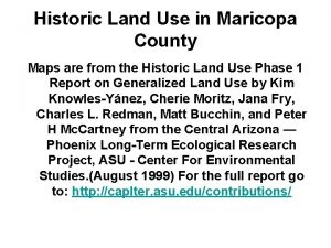 Historic Land Use in Maricopa County Maps are