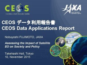 Committee on Earth Observation Satellites CEOS CEOS Data