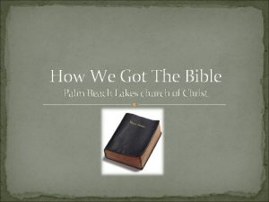 How We Got The Bible Palm Beach Lakes