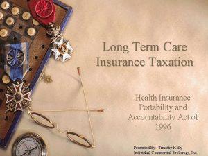 Long Term Care Insurance Taxation Health Insurance Portability