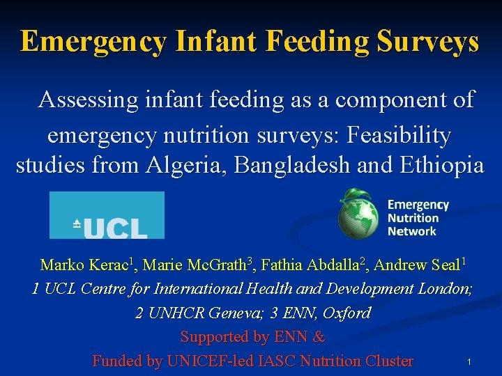 Emergency Infant Feeding Surveys Assessing infant feeding as