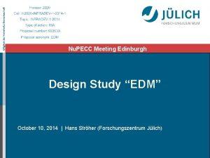 Mitglied der HelmholtzGemeinschaft Nu PECC Meeting Edinburgh Design