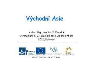 Vchodn Asie Autor Mgr Marian Solansk Gymnzium K