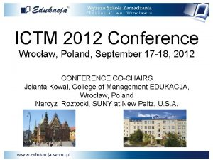 ICTM 2012 Conference Wrocaw Poland September 17 18