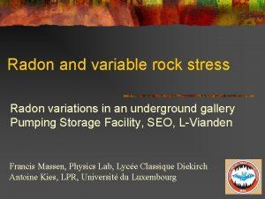 Radon and variable rock stress Radon variations in