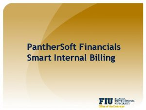Panther Soft Financials Smart Internal Billing Office of