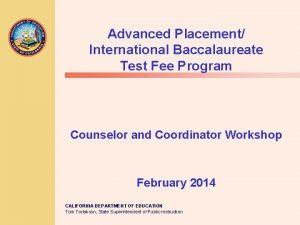 Advanced Placement International Baccalaureate Test Fee Program Counselor