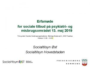 Erfamde for sociale tilbud p psykiatri og misbrugsomrdet