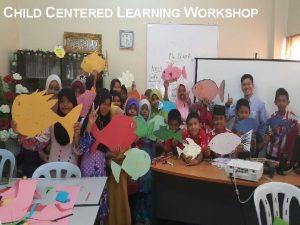CHILD CENTERED LEARNING WORKSHOP CHILDCENTERED LEARNING WORKSHOP 2