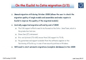 On the Euclid to Catia migration 13 q