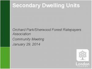 Secondary Dwelling Units Orchard ParkSherwood Forest Ratepayers Association