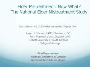 Elder Mistreatment Now What The National Elder Mistreatment