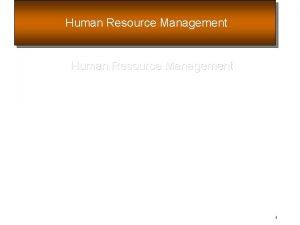 Human Resource Management 1 Strategic Human Resource Management