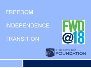 FREEDOM INDEPENDENCE TRANSITION Living Digitally Researching topics v