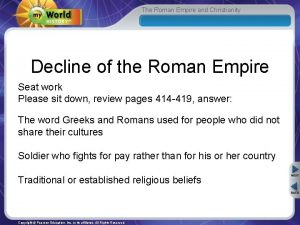 The Roman Empire and Christianity Decline of the