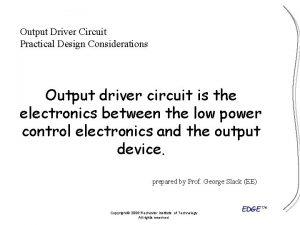 Output Driver Circuit Practical Design Considerations Output driver