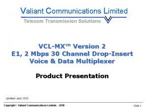 VCLMX E 1 Voice Data DropInsert Multiplexer Valiant