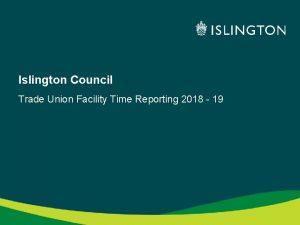 Islington Council Trade Union Facility Time Reporting 2018