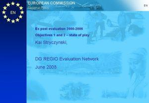 EUROPEAN COMMISSION Regional Policy EN Ex post evaluation