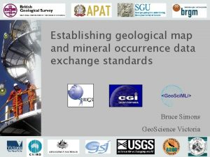 Establishing geological map and mineral occurrence data exchange