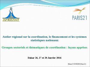 Atelier rgional sur la coordination le financement et