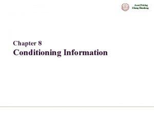 Asset Pricing Zhenlong Chapter 8 Conditioning Information Asset