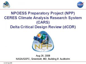 NPOESS Preparatory Project NPP CERES Climate Analysis Research