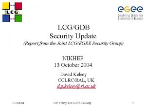 LCGGDB Security Update Report from the Joint LCGEGEE