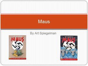 Maus By Art Spiegelman Art Spiegelman Born 15