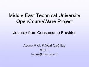 Middle East Technical University Open Course Ware Project