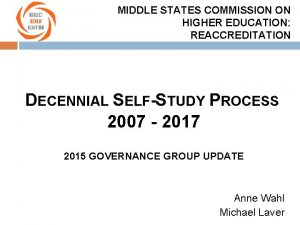 MIDDLE STATES COMMISSION ON HIGHER EDUCATION REACCREDITATION DECENNIAL