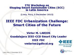 ITU Workshop on Shaping Smart Sustainable Cities SCC