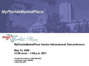 My Florida Market Place Vendor Informational Teleconference May
