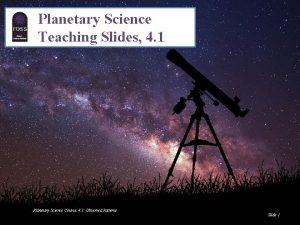 Planetary Science Teaching Slides 4 1 Planetary Science